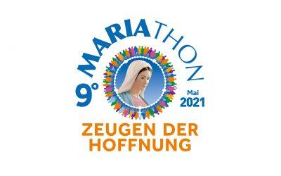 Mariathon 2021 – Zeugen der Hoffnung